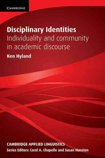 Disciplinary identities : : individuality and community in academic discourse