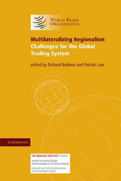 Multilateralizing regionalism:challenges for the global trading system