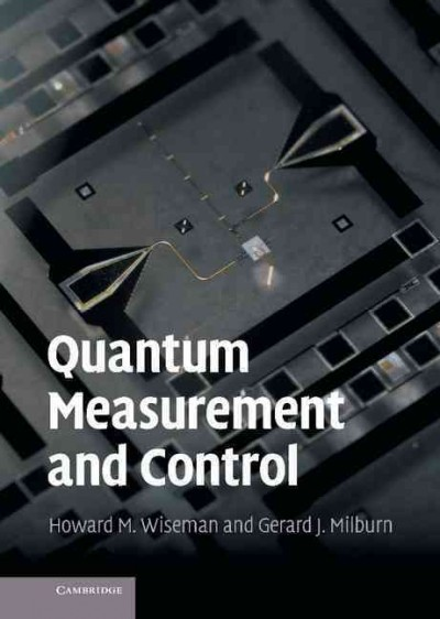 Quantum measurement and control /