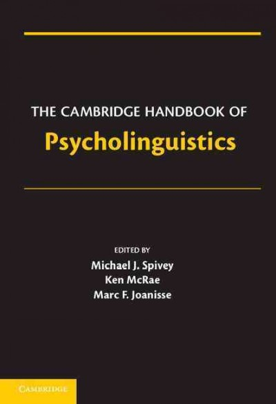 The Cambridge handbook of psycholinguistics /