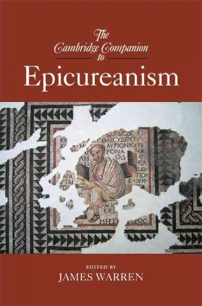 The Cambridge companion to epicureanism /