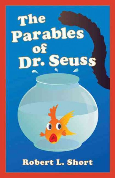 The parables of Dr. Seuss /