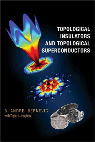 Topological insulators and topological superconductors /