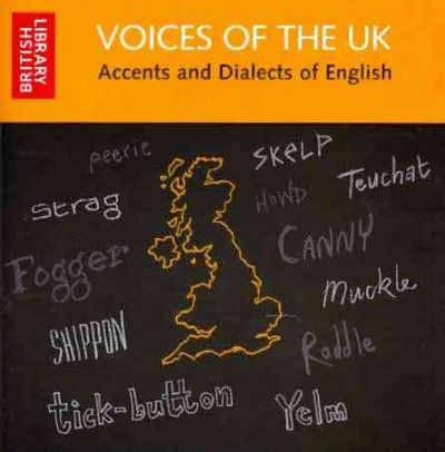 Voices of the UK accents and dialects of English.