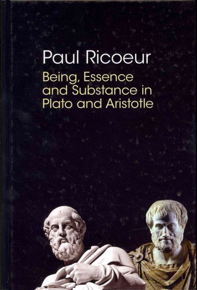 Being, essence, and substance in Plato and Aristotle