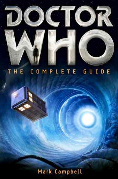 Doctor Who : the complete guide