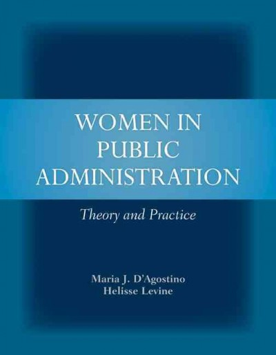 Women in public administration : theory and practice /