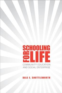 Schooling for life : community education and social enterprise