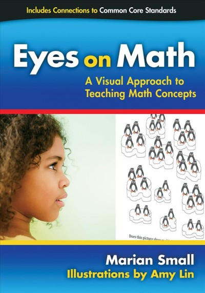 Eyes on math : a visual approach to teaching math concepts /