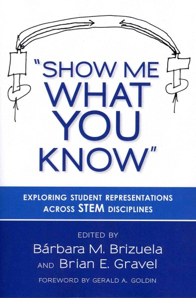 """Show me what you know"" : exploring student representations across STEM disciplines /"
