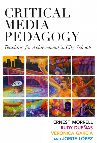Critical media pedagogy : teaching for achievement in city schools /