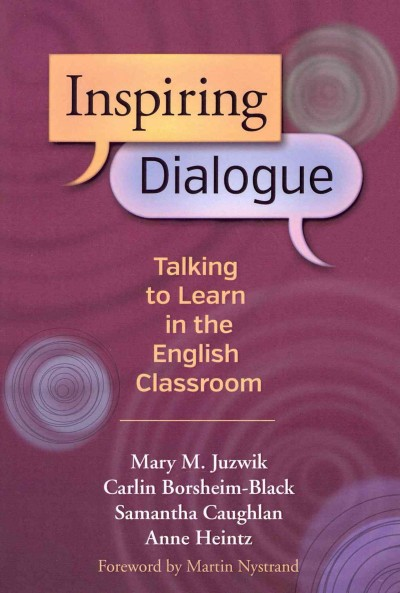 Inspiring dialogue : talking to learn in the English classroom