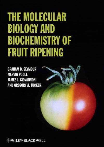 The molecular biology and biochemistry of fruit ripening /