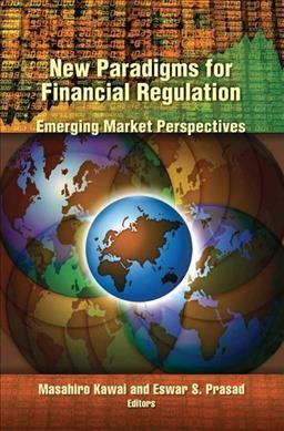 New paradigms for financial regulation : : emerging market perspectives