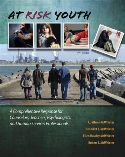 At risk youth : a comprehensive response : for counselors, teachers, psychologists, and human service professionals
