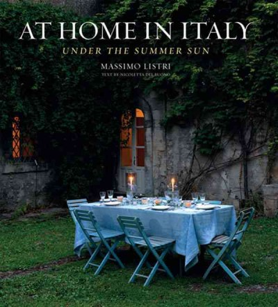 At home in Italy : : under the summer sun