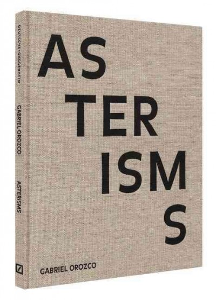 Gabriel Orozco : : asterisms