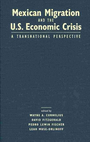 Mexican migration and the U.S. economic crisis : a transnational perspective