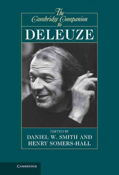 The Cambridge companion to Deleuze /