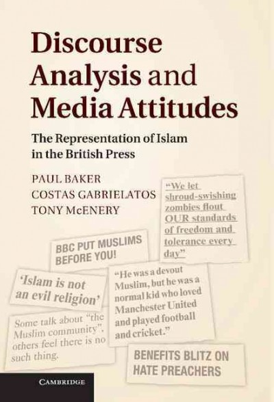 Discourse analysis and media attitudes :  the representation of Islam in the British press