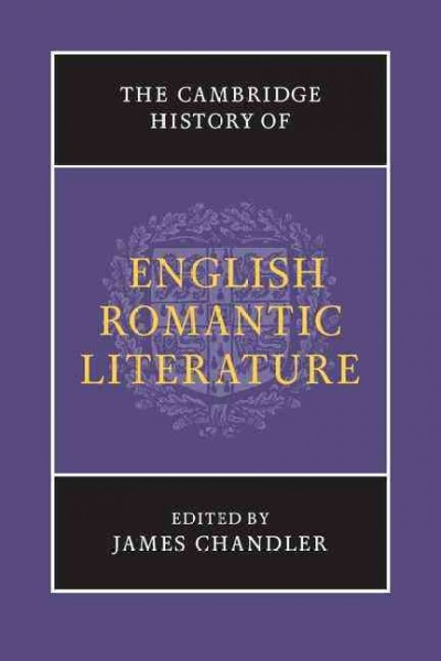 The Cambridge history of English romantic literature /