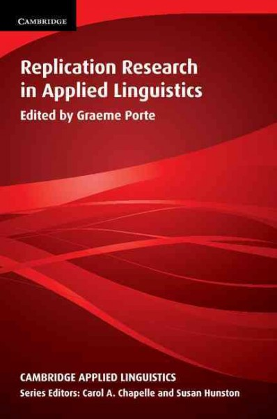 Replication research in applied linguistics /