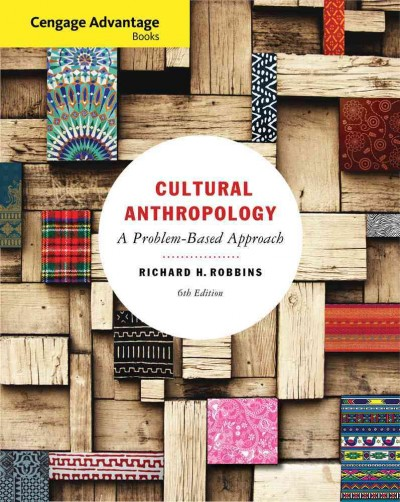 Cultural anthropology : a problem-based approach