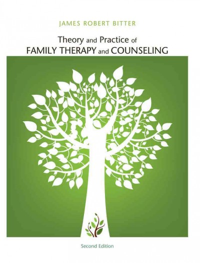 Theory and practice of family therapy and counseling /