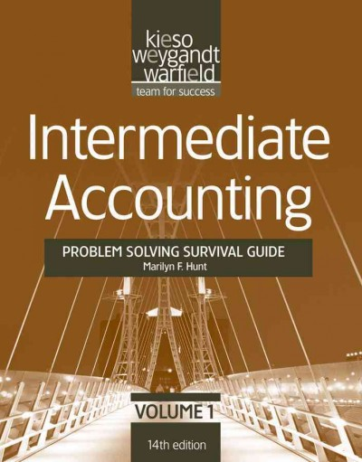 Problem solving survival guide, Intermediate accounting, Fourteenth edition /