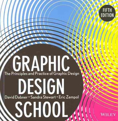 Graphic design school : the principles and practice of graphic design /