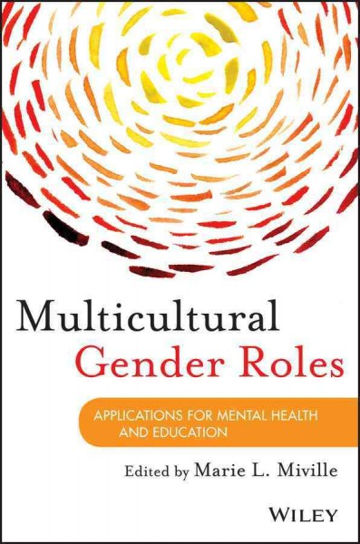 Multicultural gender roles : applications for mental health and education