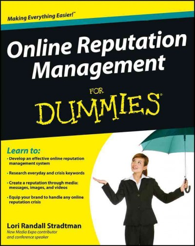 Online reputation management for dummies /