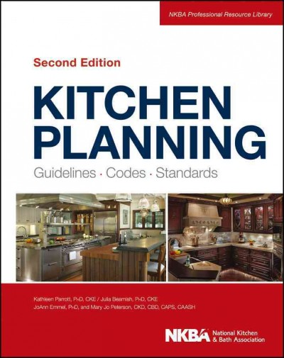 Kitchen planning : : guidelines- codes- standards
