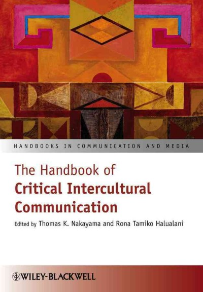 The handbook of critical intercultural communication /