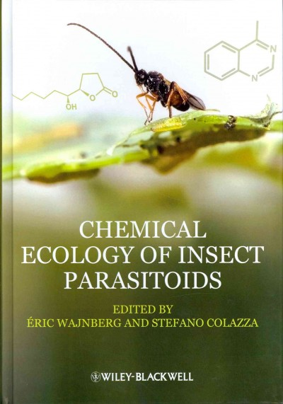 Chemical ecology of insect parasitoids /