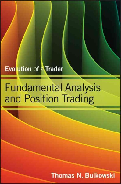 Fundamental analysis and position trading : evolution of a trader