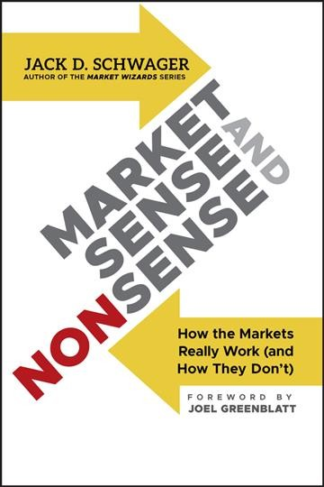 Market sense and nonsense : : how the markets really work (and how they don