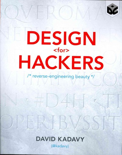 Design for hackers : reverse-engineering beauty