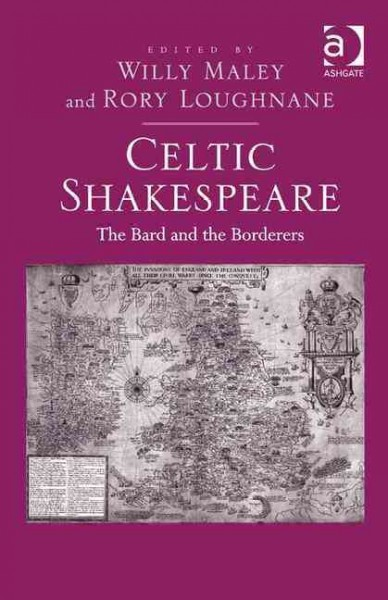 Celtic Shakespeare : the bard and the borderers