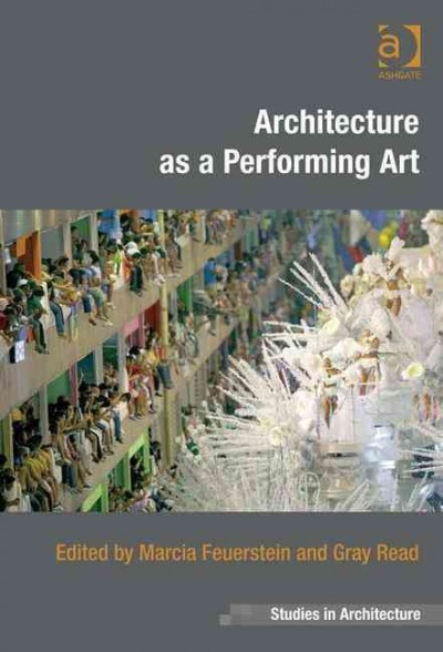 Architecture as a performing art /