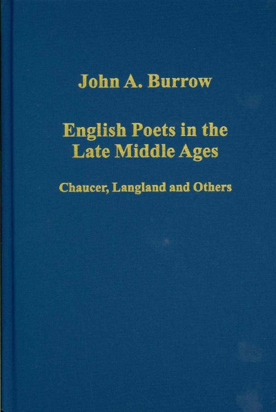 English poets in the Late Middle Ages : Chaucer, Langland and others