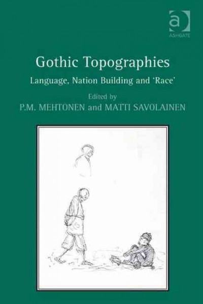 Gothic topographies : language, nation building and