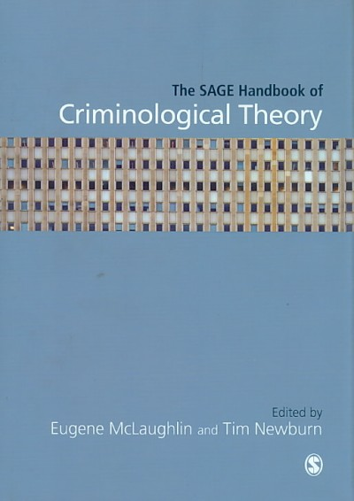 The SAGE handbook of criminological theory