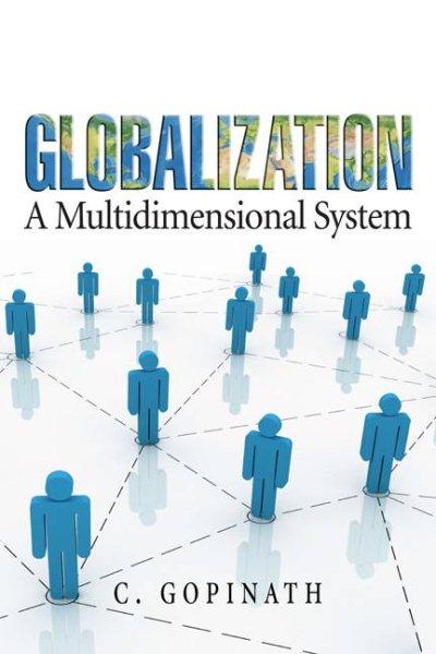 Globalization : a multidimensional system /