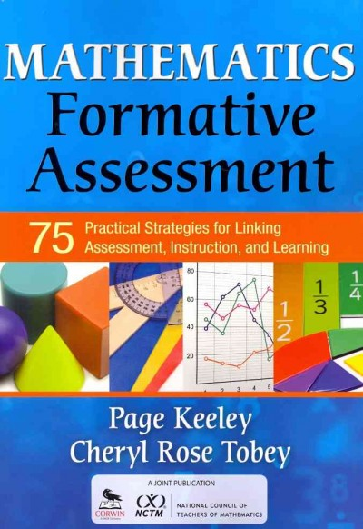Mathematics formative assessment : 75 practical strategies for linking assessment, instruction, and learning /