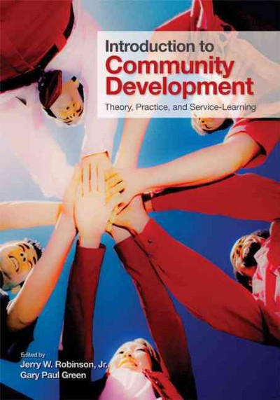 Introduction to community development : theory, practice, and service-learning /
