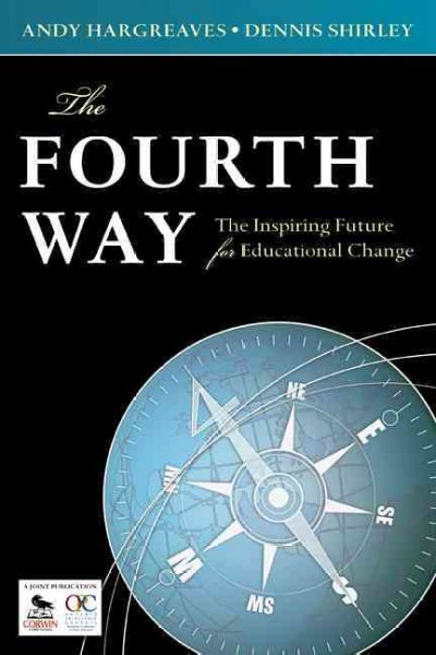 The fourth way :  the inspiring future for educational change