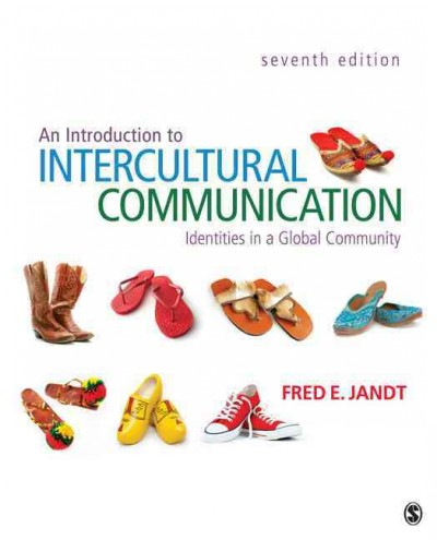An introduction to intercultural communication : identities in a global community /
