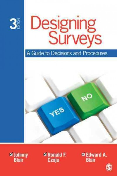 Designing surveys : a guide to decisions and procedures /