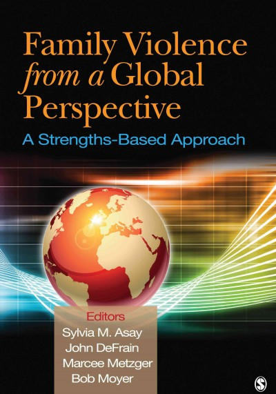 Family violence from a global perspective :  a strengths-based approach